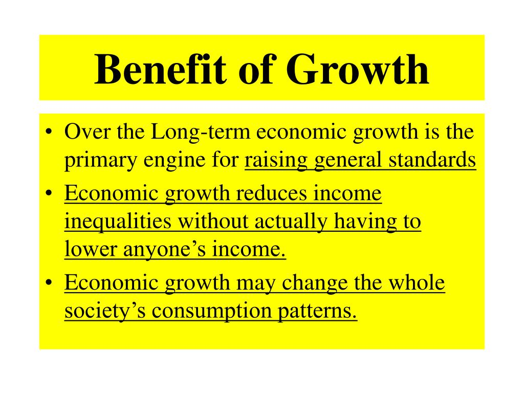 Benefit of Growth