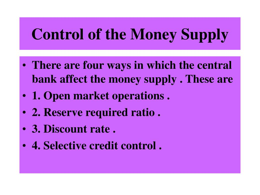 Control of the Money Supply