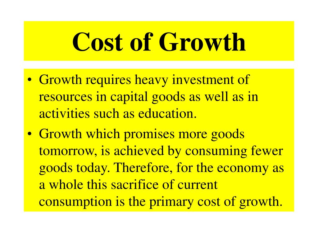 Cost of Growth