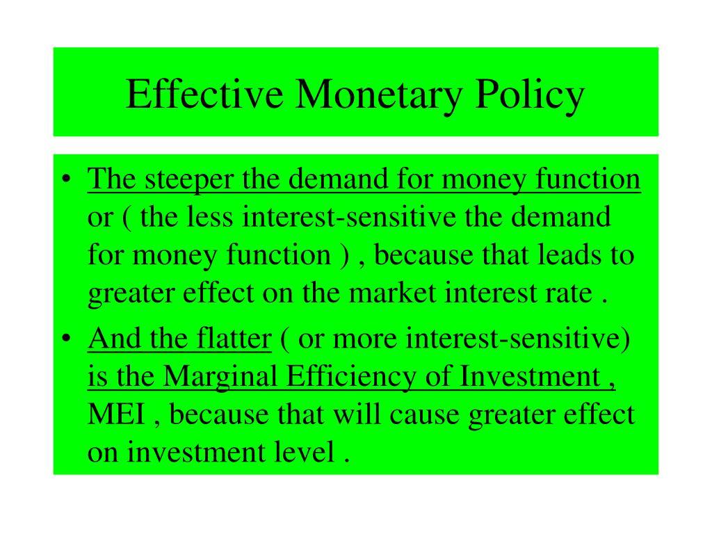 Effective Monetary Policy