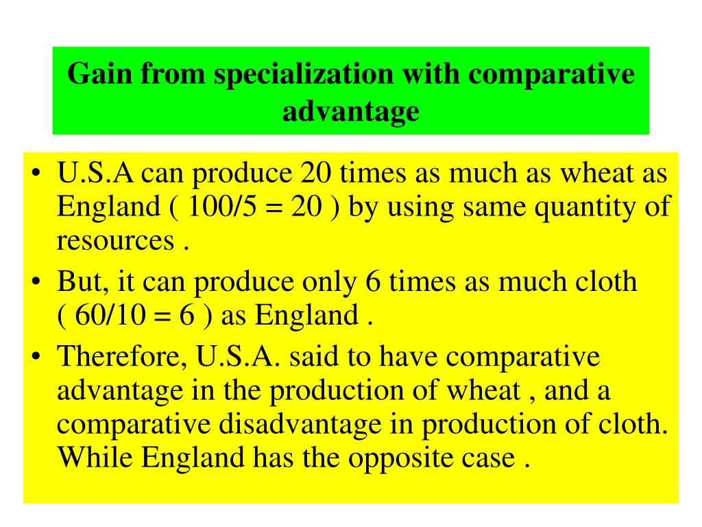 Gain from specialization with comparative advantage