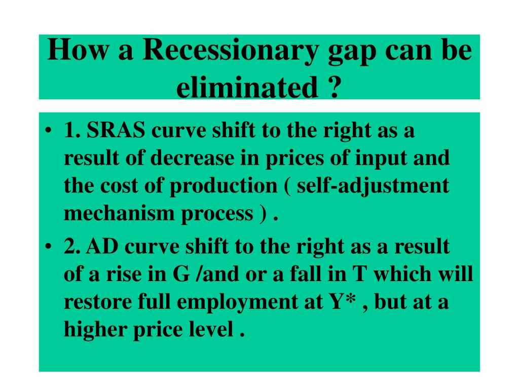 How a Recessionary gap can be eliminated ?