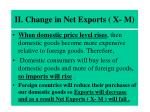 ii change in net exports x m