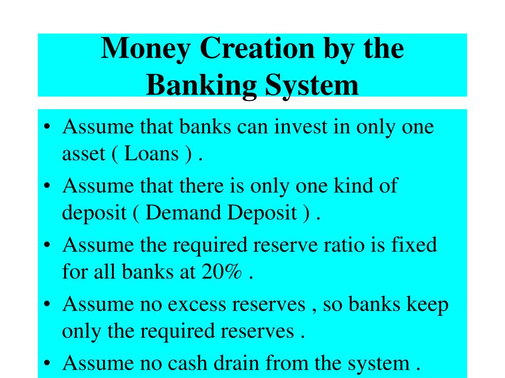 Money Creation by the Banking System