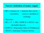 narrow definition of money supply