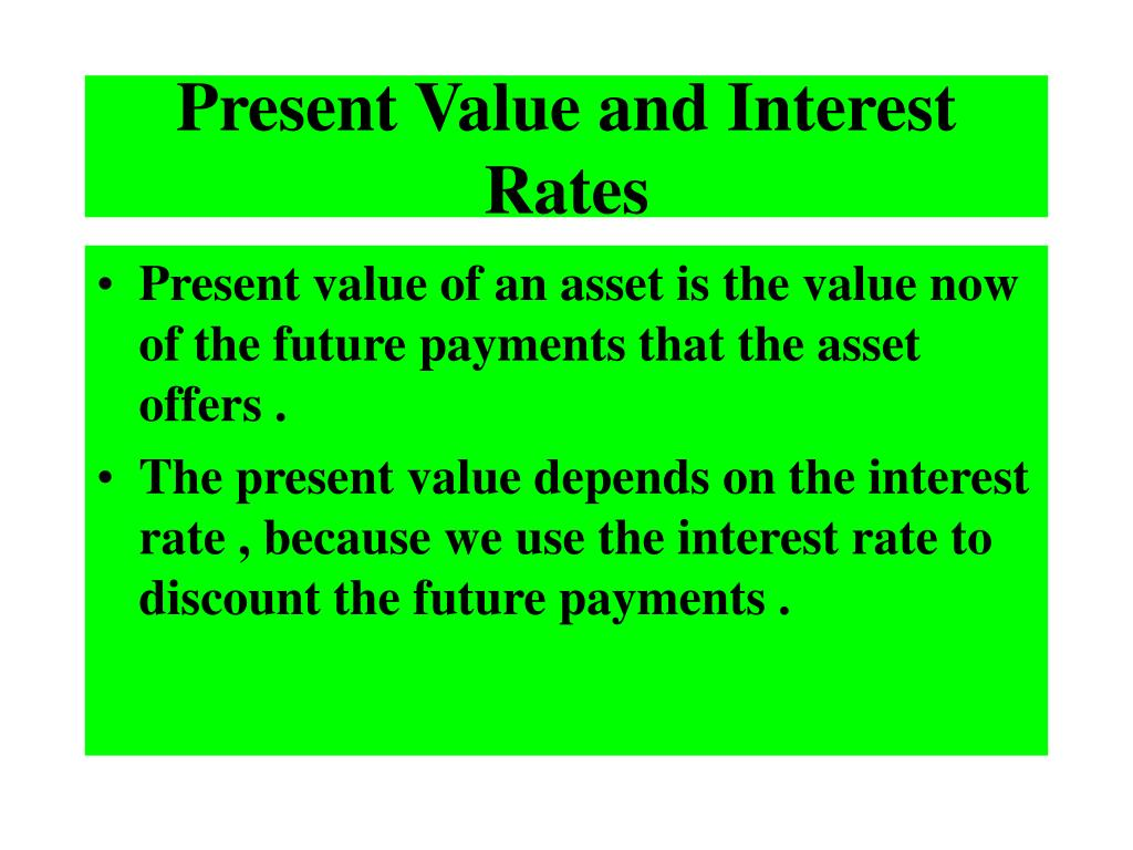 Present Value and Interest Rates