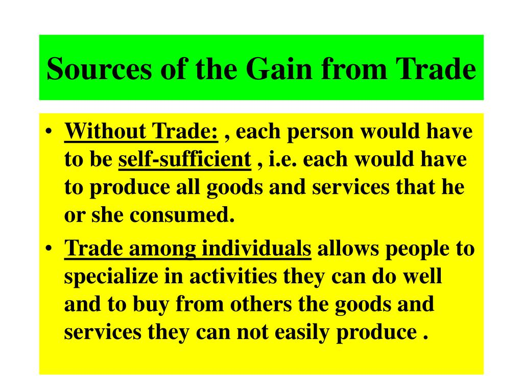 Sources of the Gain from Trade