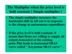 the multiplier when the price level is held constant simple multiplier