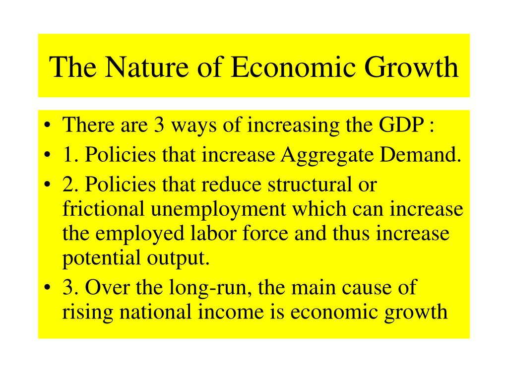 The Nature of Economic Growth
