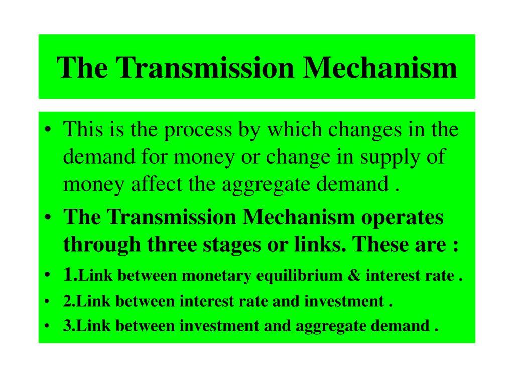 The Transmission Mechanism