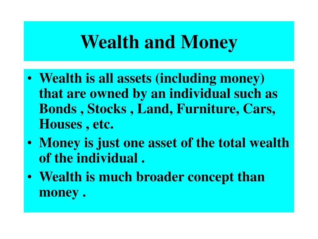 Wealth and Money