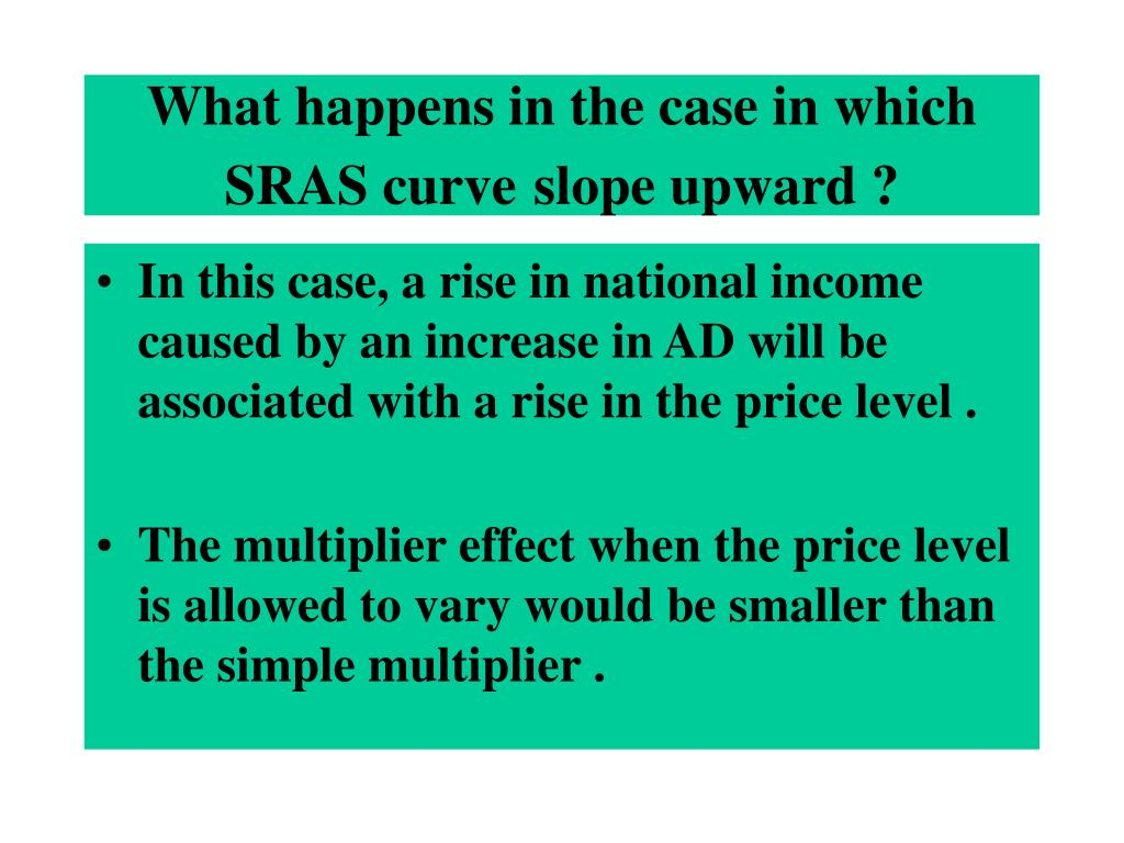 What happens in the case in which SRAS curve