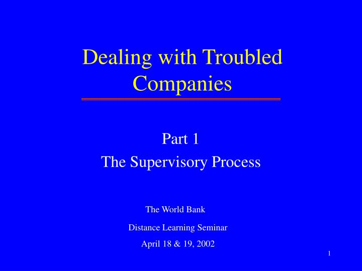 dealing with troubled companies n.