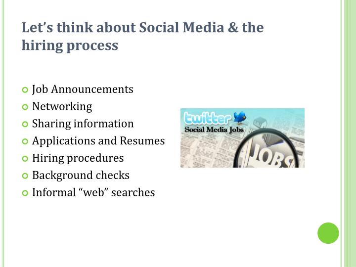 Let's think about Social Media & the hiring process