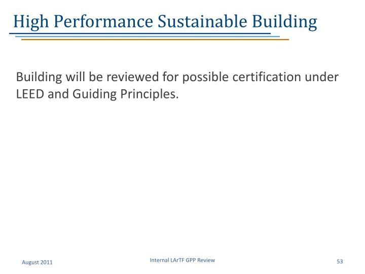 High Performance Sustainable Building