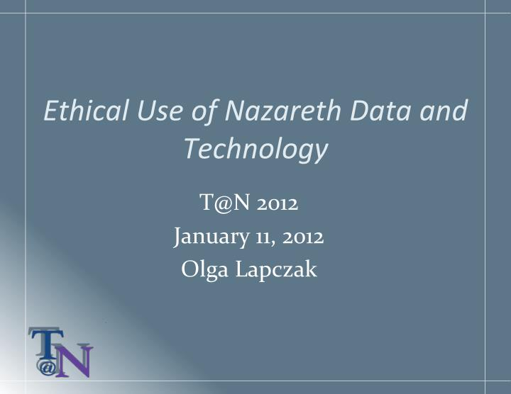 ethic al use of nazareth data and technology n.