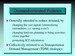 demand oriented policies