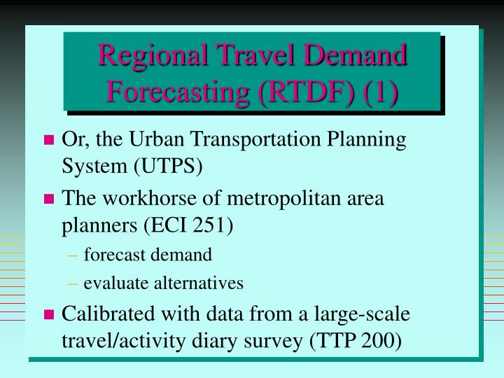 Regional Travel Demand Forecasting (RTDF) (1)