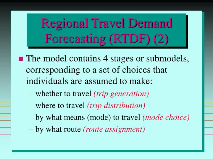 Regional Travel Demand Forecasting (RTDF) (2)