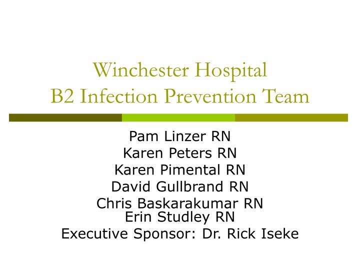 Winchester hospital b2 infection prevention team