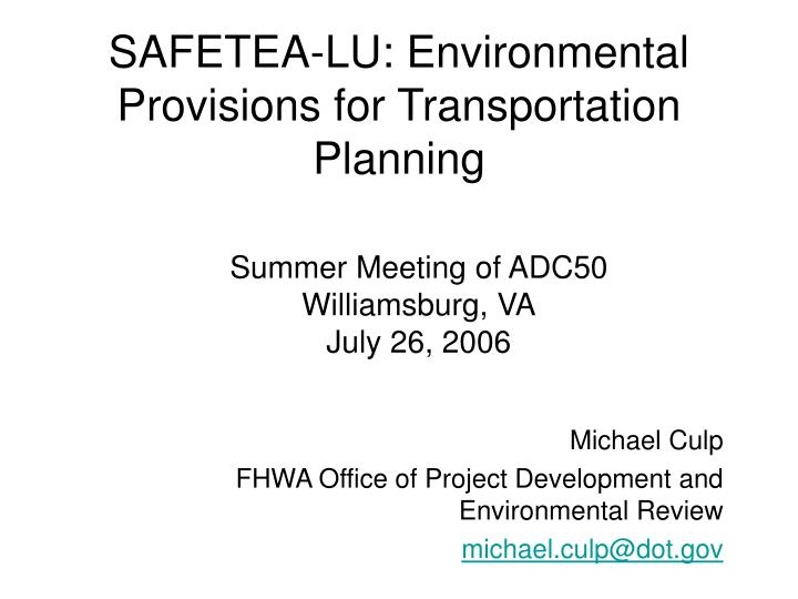 safetea lu environmental provisions for transportation planning n.