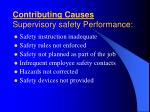 contributing causes supervisory safety performance