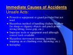 immediate causes of accidents unsafe acts