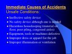 immediate causes of accidents unsafe conditions