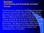 summary contributing and immediate accident causes
