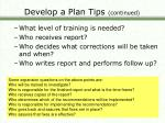 develop a plan tips continued