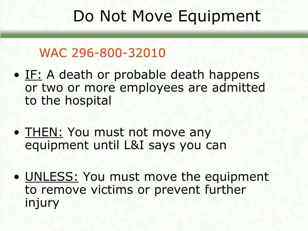 Do Not Move Equipment