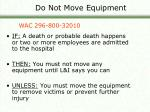 do not move equipment