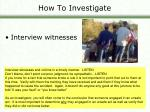 how to investigate11