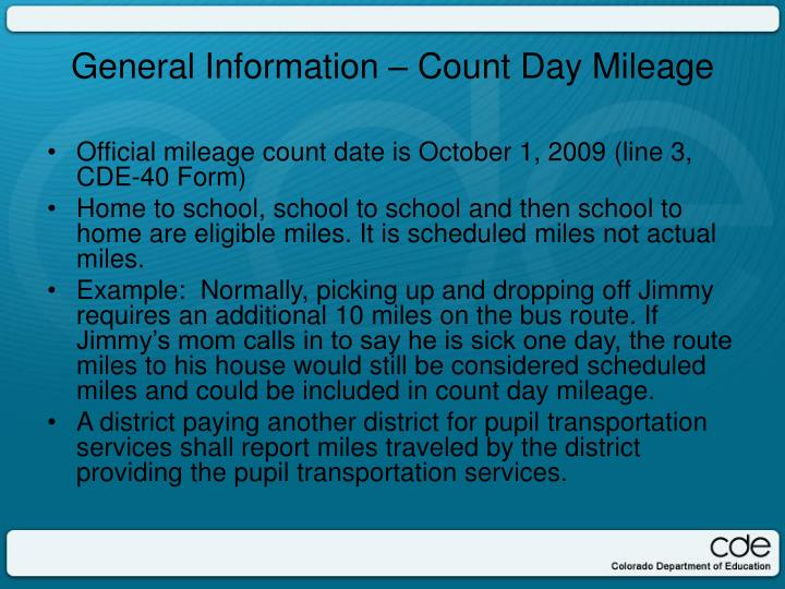 Official mileage count date is October 1, 2009 (line 3, CDE-40 Form)