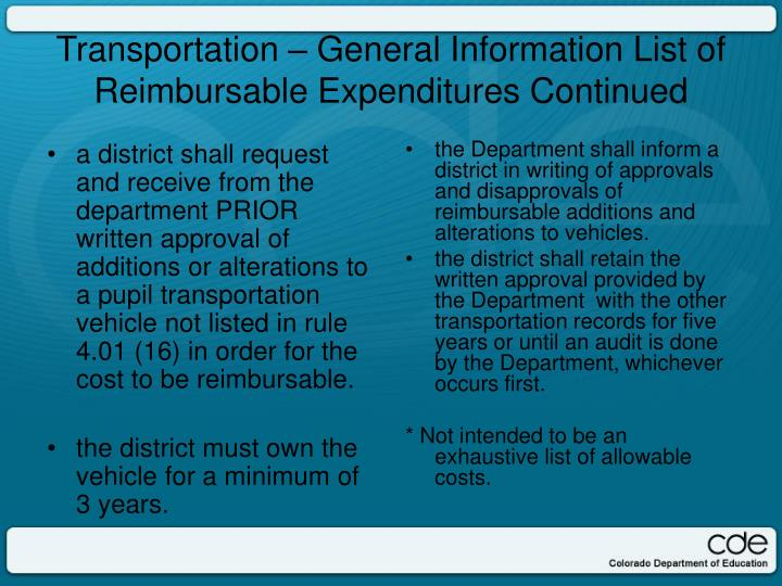 a district shall request and receive from the department PRIOR written approval of additions or alterations to a pupil transportation vehicle not listed in rule 4.01 (16) in order for the cost to be reimbursable.