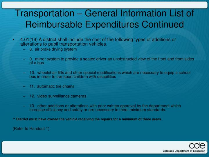 4.01(16) A district shall include the cost of the following types of additions or alterations to pupil transportation vehicles.