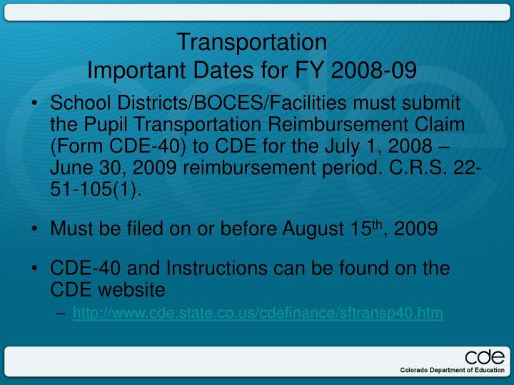 Transportation important dates for fy 2008 09