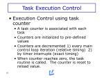 task execution control