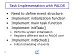 task implementation with palos