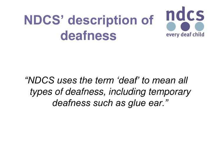 NDCS' description of deafness