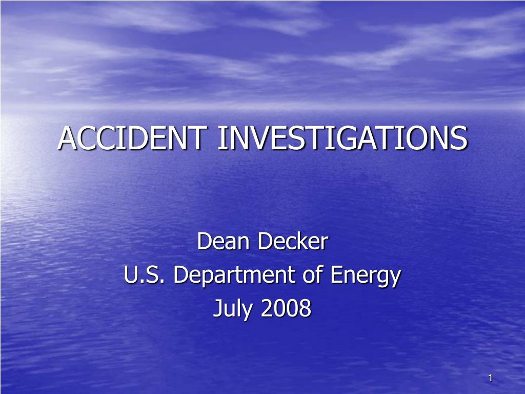 accident investigations l.