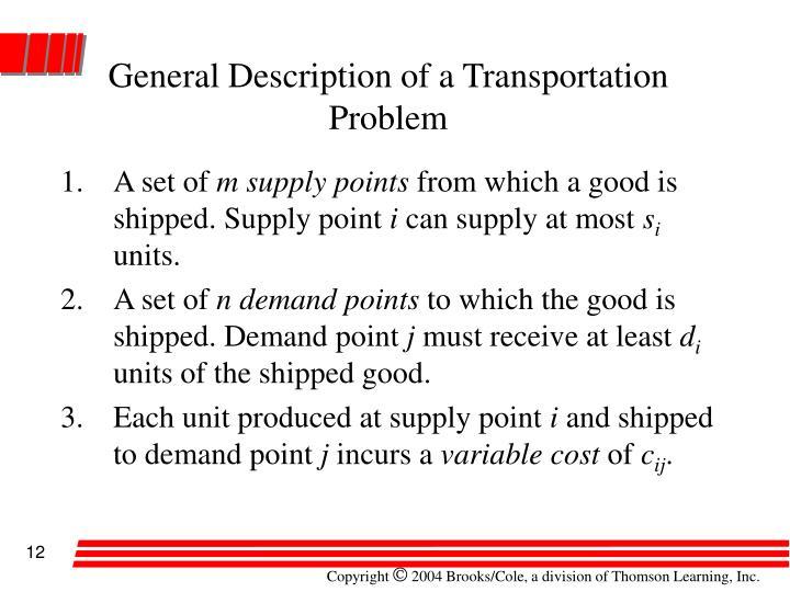 General Description of a Transportation Problem