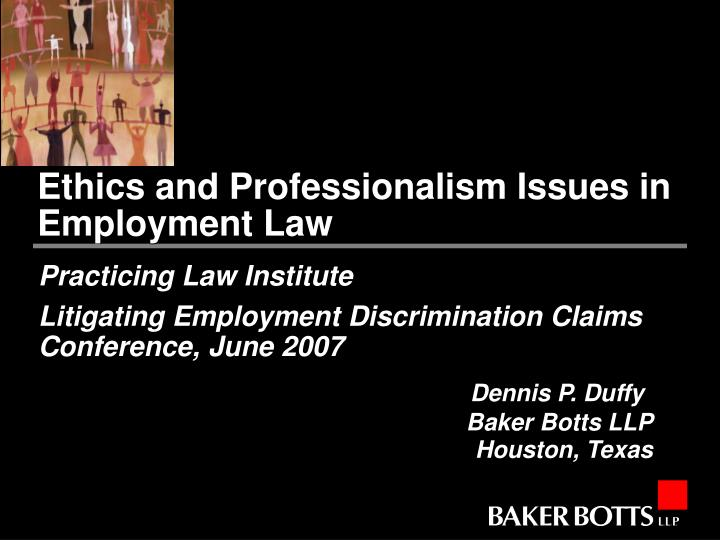 ethics and professionalism issues in employment law n.