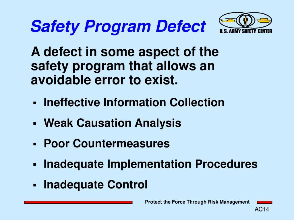 Safety Program Defect