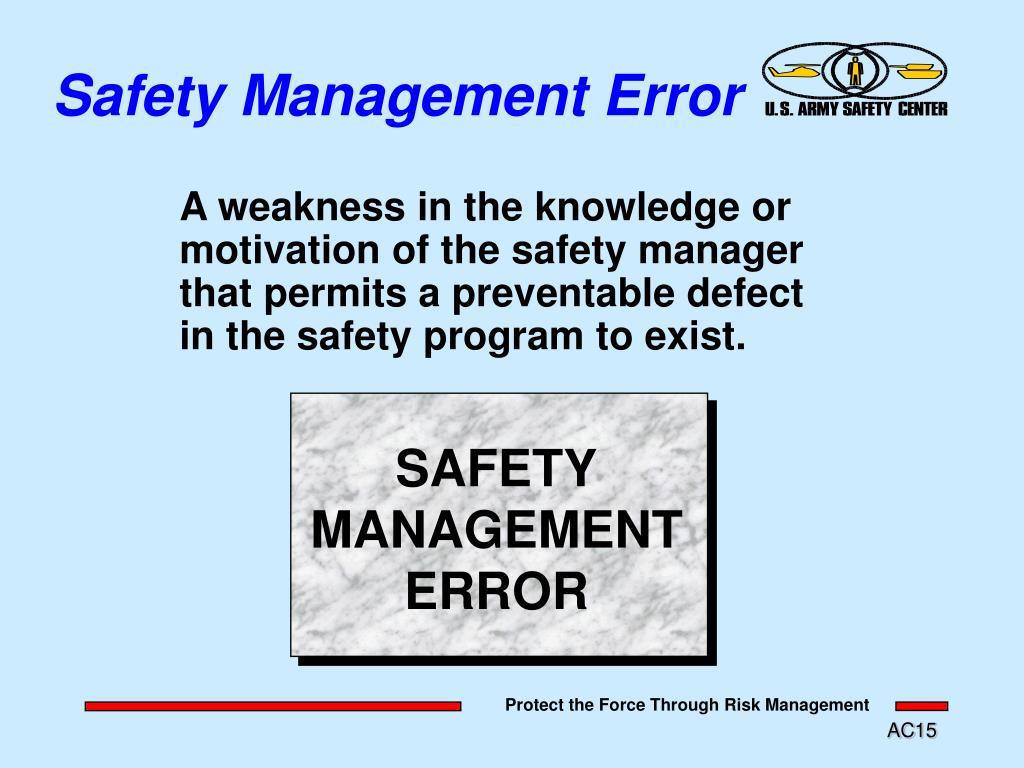 Safety Management Error