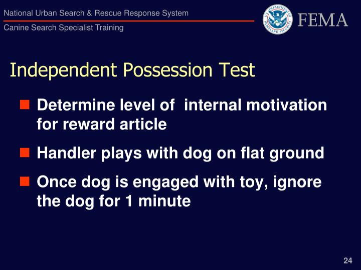 Independent Possession Test