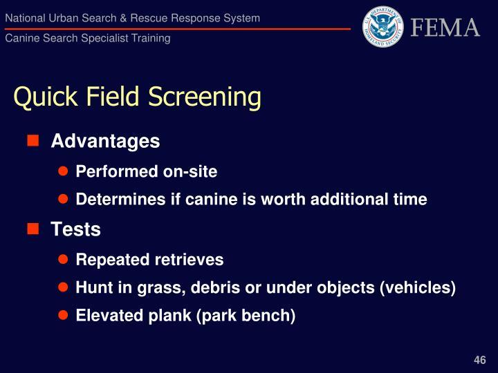 Quick Field Screening