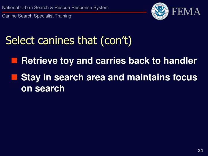 Select canines that (con't)