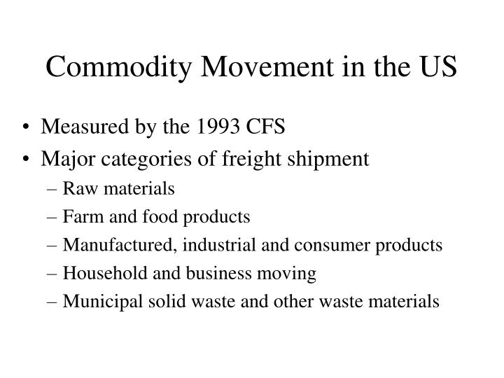 Commodity Movement in the US