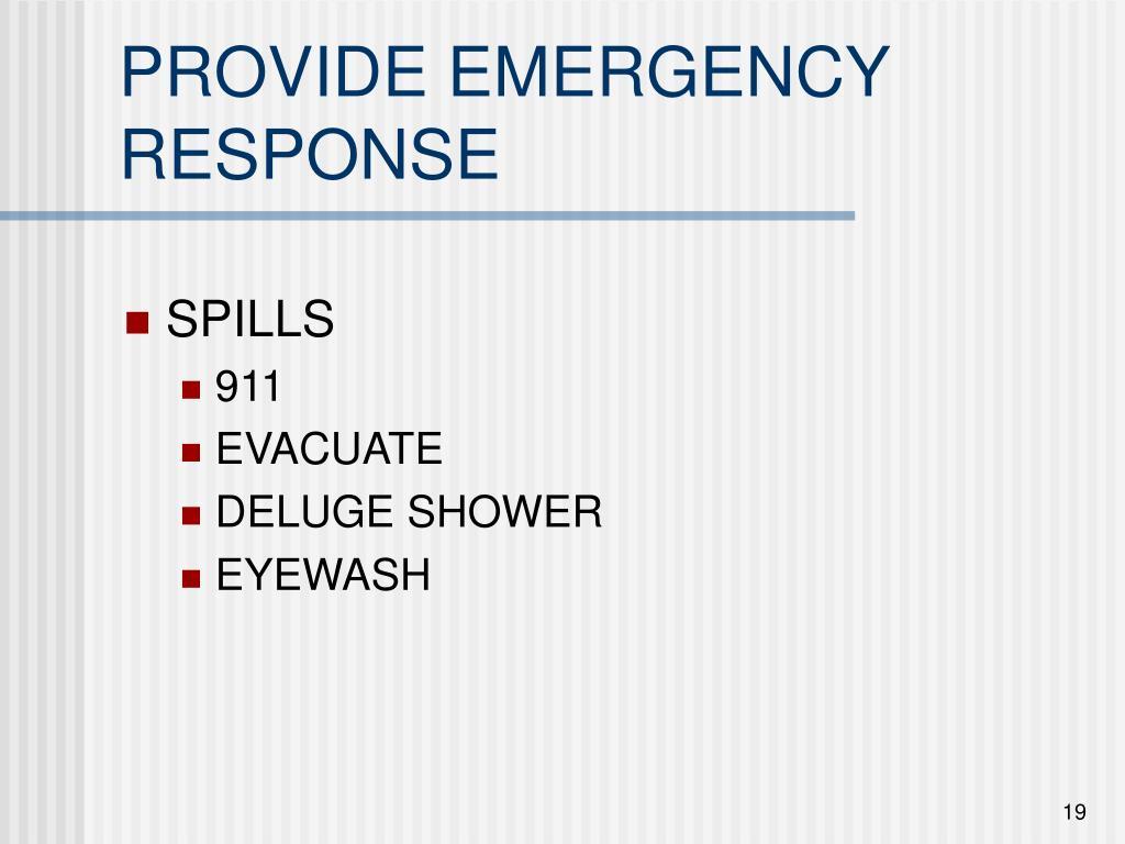 PROVIDE EMERGENCY RESPONSE